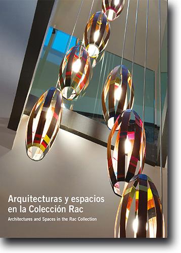 Arquitecturas y espacios en la colección RAC